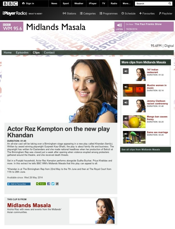 ▶ BBC WM 95.6 - Midlands Masala, Actor Rez Kempton on the new play Khandan